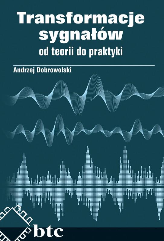Transformacje sygnałów - od teorii do praktyki