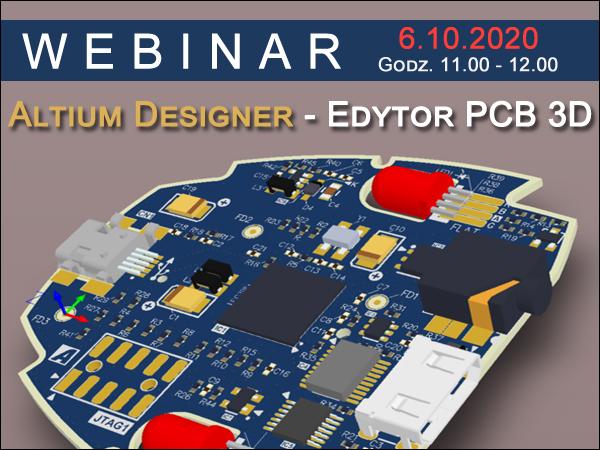Webinarium Altium Designer PCB 3D